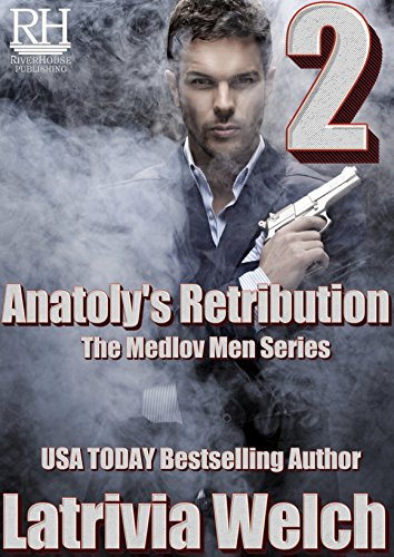 Anatoly's Retribution: Book Two (The Medlov Men  6) cover