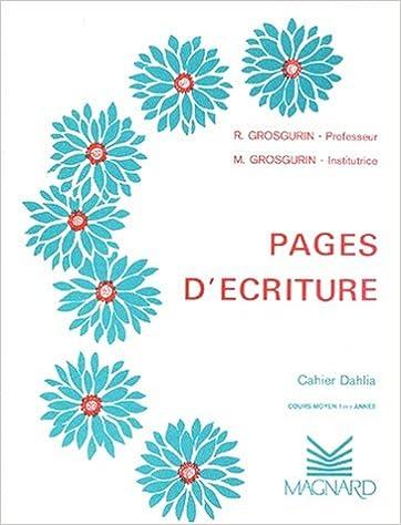 Téléchargement Cahier Plume : Dahlia CM1 pdf