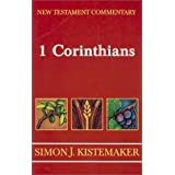 New Testament Commentary: Exposition of the First Epistle to the Corinthians