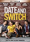 Date And Switch [DVD + Digital]