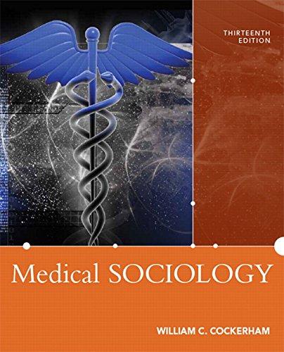 Medical Sociology, 13/e Pdf