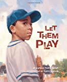 img - for Let Them Play (True Story) book / textbook / text book