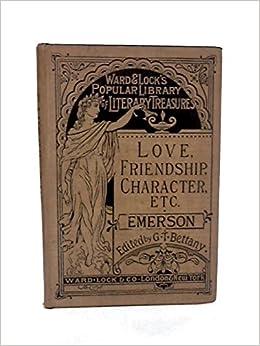 Essays On Love Friendship Heroism Character Emerson Amazoncom Books  Best English Essays also Topics For English Essays  Learn English Essay Writing