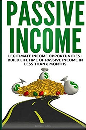 Passive Income: Legitimate Income Opportunities - Build Lifetime of Passive by Lance MacNeil (2015-08-14)