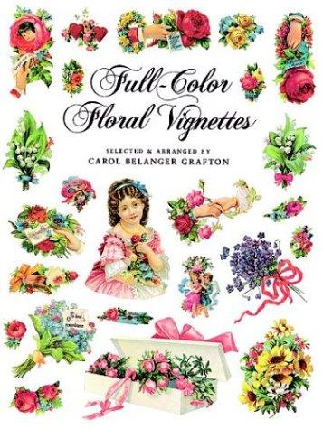 Full-Color Floral Vignettes (Dover Pictorial Archive (Full Color Floral Vignettes)
