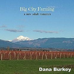 Big City Farming: A New Adult Romance