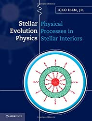 Stellar Evolution Physics: Volume 1