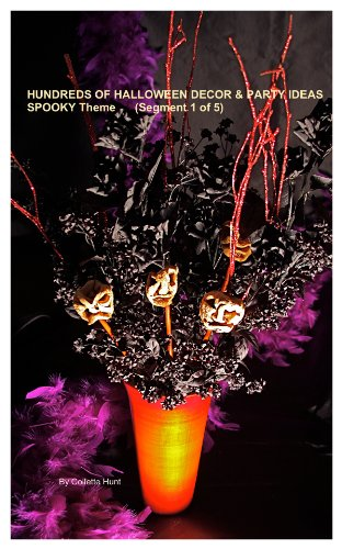 (Hundreds of Halloween Décor & Party Ideas     Spooky Theme (Segment 1 of)
