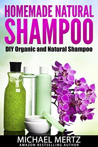 HOMEMADE NATURAL SHAMPOO: DIY Organic and Natural Shampoo (DIY shampoo, natural shampoo,