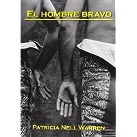 El Hombre Bravo (The Wild Man)