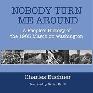 Nobody Turn Me Around Audiobook