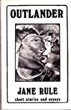 Outlander, Jane Rule, 0930044177