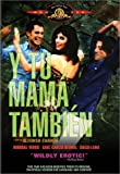 Y Tu Mama Tambien (R-rated Edition)