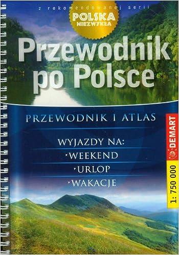 Book Przewodnik po Polsce Przewodnik i atlas 1:750 000