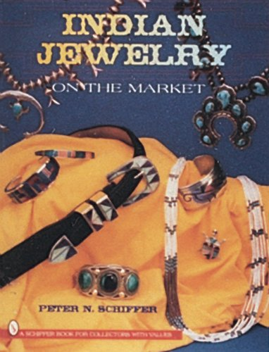 Indian Jewelry on the Market (Schiffer Book for Collectors) -