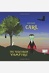 Carl, the Vegetarian Vampire Paperback
