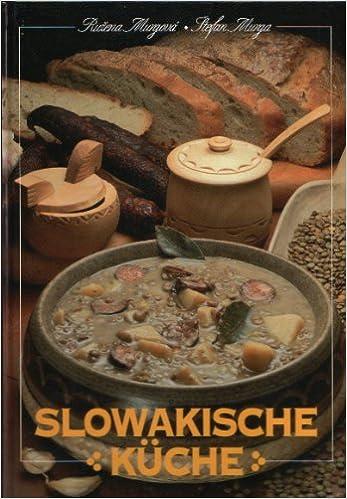 Slowakische Küche | Slowakische Kuche Amazon De Stefan Murga Ruzena Murgova Bucher