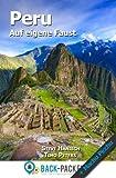 img - for Peru auf eigene Faust: Peru Reisef hrer f r Individualreisende (inkl. Machu Picchu) (German Edition) book / textbook / text book