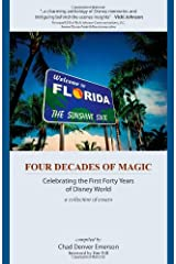 Four Decades of Magic: Celebrating the First Forty Years of Disney World Paperback