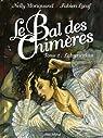 Le Bal des Chimères, Tome 2 : Labyrinthes par Moriquand