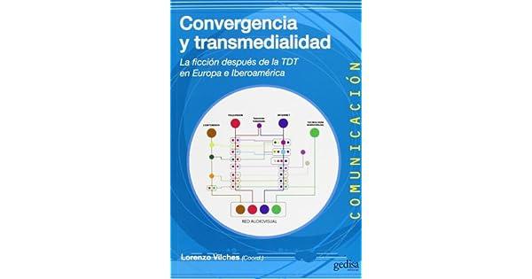 Amazon.com: Convergencia y transmedialidad : la ficción ...