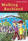 Front cover for the book Walking Auckland by Helen Vause