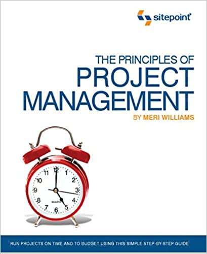 The Principles of Project Management (SitePoint: Project Management