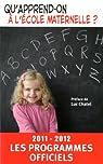 Qu'apprend-on à l'école maternelle 2011-2012 par CNDP