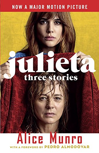 Julieta (Movie Tie-in Edition): Three Stories That Inspired the Movie (Vintage International)