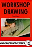 img - for Workshop Drawing (Workshop Practice) book / textbook / text book