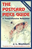 img - for The Postcard Price Guide, 3rd Edition, A Comprehensive Reference book / textbook / text book