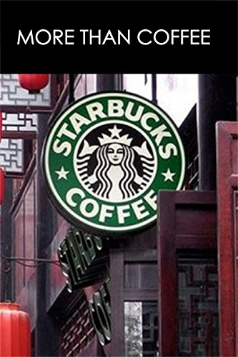 Amazon more than coffee the secrets of starbucks success more than coffee the secrets of starbucks success best business books book 23 fandeluxe Image collections