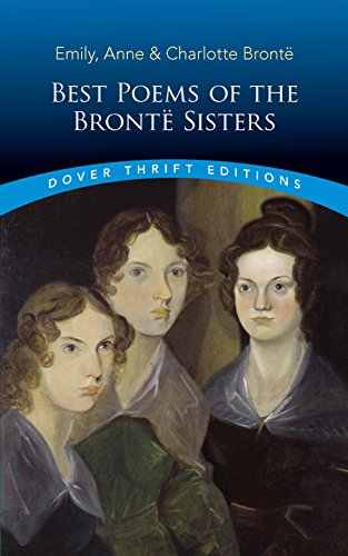 Best Poems of the Brontë Sisters (Dover Thrift Editions) (Best 19th Century Poems)