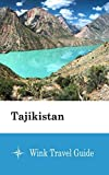 Tajikistan - Wink Travel Guide