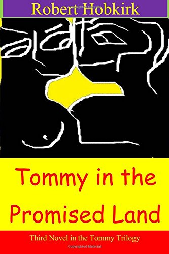 Tommy in the Promised Land (Tommy Trilogy) (Volume 3) ebook
