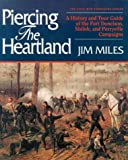 Piercing the Heartland, Jim Miles, 1581820755