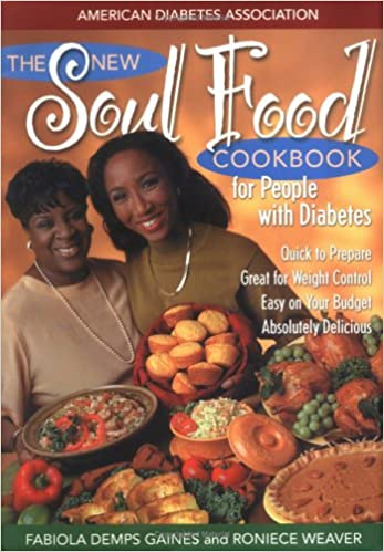 The new soul food cookbook for people with diabetes 9781580400084 the new soul food cookbook for people with diabetes 1st edition forumfinder Choice Image
