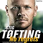 No regrets | Stig Tøfting