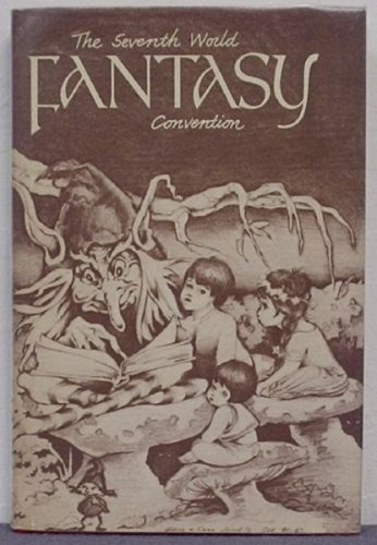A Fantasy Reader, The Seventh World Fantasy Convention Book ()