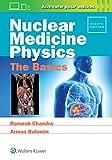img - for Nuclear Medicine Physics: The Basics book / textbook / text book