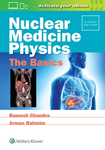 Nuclear Medicine Physics: The Basics - http://medicalbooks.filipinodoctors.org