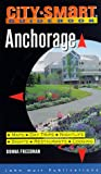 Front cover for the book City Smart: Anchorage by Donna Freedman