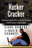 Hacker Cracker, David Chanoff and Ejovi Nuwere, 0066210798