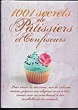 1001 secrets de pâtissiers et confiseurs