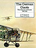 The German Giants, G. W. Haddow and Peter M. Grotz, 0851778127