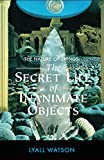 img - for The Nature of Things: The Secret Life of Inanimate Objects book / textbook / text book