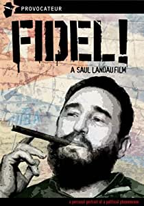Fidel! A Film by Saul Landau