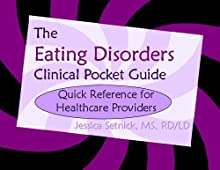 The Eating Disorders Clinical Pocket Guide: Quick Reference for Healthcare Providers