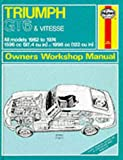 img - for Haynes Triumph Gt6 Vitesse Owners' Workshop Manual, 1962-1974 (Classic Reprint Series: Owner's Workshop Manual) book / textbook / text book