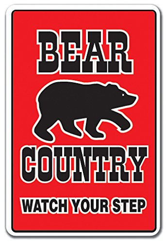 Bear Country Sign Farm Animals Watch Your Step Redneck Parking | Indoor/Outdoor | 14'' Tall